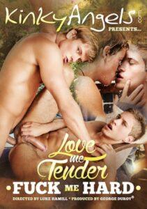 Love Me Tender Fuck Me Hard 1
