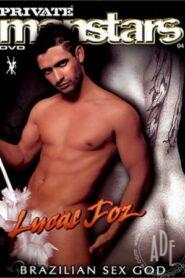 Private Manstars 04 Lucas Foz Brazilian Sex God