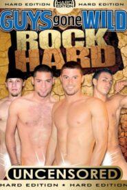 Guys Gone Wild Rock Hard