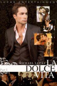 Michael Lucas La Dolce Vita 1