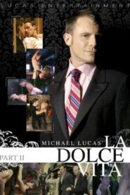 Michael Lucas La Dolce Vita 2