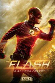 The Flash A Gay XXX Parody