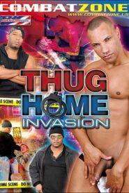 Thug Home Invasion aka Thief Of Asses