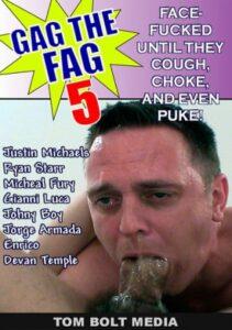 Gag the Fag 5 aka Gag the Fag 5 Raw