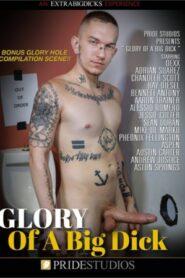 Glory Of A Big Dick