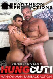 Hung Plus Uncut Equals Hungcut