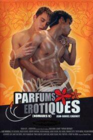 Nomades 5 Parfums Erotiques