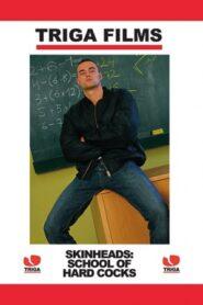 Skinheads School of Hard Cocks