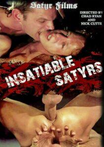 Insatiable Satyrs